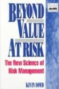 BEYOND VALUE AT RISK: NEW SCIENCE OF RISK MANAGEMENT - 9780471976226 - KEVIN DOED