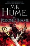 the poisoned throne: tintagel book ii-m. k. hume-9781472215826