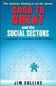 GOOD TO GREAT & THE SOCIAL SECTORS - 9781905211326 - JIM COLLINS