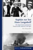Buenos libros electrónicos para descargar KAPITÄN ZUR SEE HANS LANGSDORFF 9783657702626 de HANS-JÜRGEN KAACK
