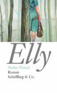 ELLY (EBOOK) - 9783731761426 - MAIKE WETZEL