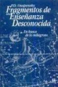 en busca de los milagroso: fragmentos de una enseñanza desconocid a-p.d. ouspensky-9785973854126
