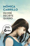 olvide decirte quiero-monica carrillo-9788408187226