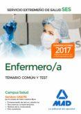 ENFERMERO/A DEL SERVICIO EXTREMEÑO DE SALUD (SES). TEMARIO COMUN Y TEST - 9788414210826 - VV.AA.