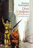 don quijote de manhattan-marina perezagua-9788415070726
