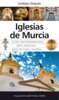 iglesias de murcia-santiago delgado-9788415338826
