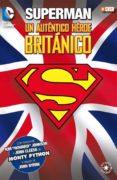 SUPERMAN: UN AUTENTICO HÉROE BRITÁNICO - 9788416409426 - JOHN CLEESE