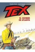 TEX: EL HOMBRE DE ATLANTA - 9788416486526 - JORDI BERNET