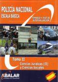 POLICIA NACIONAL. ESCALA BASICA. TOMO II - 9788416576326 - VV.AA.