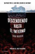 descendiendo hasta el infierno (ebook)-ivan mourin-9788416694426