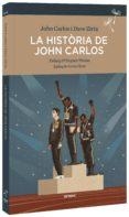 LA HISTÒRIA DE JOHN CARLOS - 9788416698226 - JOHN CARLOS