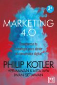 marketing 4.0 transforma tu estrategia para atraer al consumidor digital (2ª ed.)-philip kotler-9788417277826