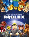 GUIA DEL UNIVERSO ROBLOX - 9788417460426 - VV.AA.