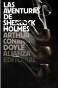 LAS AVENTURAS DE SHERLOCK HOLMES - 9788420665726 - ARTHUR CONAN DOYLE