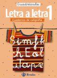 CALIGRAFIA LETRA A LETRA.CUDRICULA 1 - 9788421639726 - VV.AA.