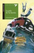 LA JEFA DE LA BANDA - 9788426352026 - ALFREDO GOMEZ CERDA