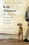 ME DESPERTE TEMPRANO Y SAQUE AL PERRO (SAGA JACKSON BRODIE 4) - 9788426420626 - KATE ATKINSON