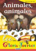 ANIMALES, ANIMALES - 9788430567126 - GLORIA FUERTES