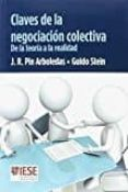 CLAVES DE LA NEGOCIACION COLECTIVA - 9788431331726 - JOSE RAMON PIN ARBOLEDAS