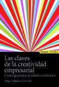 LAS CLAVES DE LA CREATIVIDAD EMPRESARIAL - 9788431332426 - DESCONOCIDO