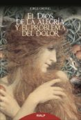 el dios de la alegría y el problema del dolor (ebook)-jorge ordeig corsini-9788432145926