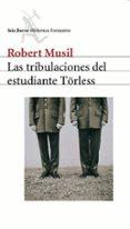 LAS TRIBULACIONES DEL ESTUDIANTE TÖRLESS - 9788432219726 - ROBERT MUSIL