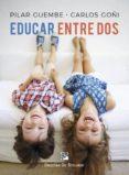 EDUCAR ENTRE DOS - 9788433029126 - PILAR GUEMBE