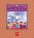 LEONOR Y LA PALOMA DE LA PAZ - 9788434852426 - MARGARITA MENENDEZ