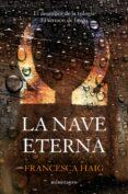 LA NAVE ETERNA (EL SERMON DE FUEGO III) - 9788445005026 - FRANCESCA HAIG