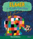 ELMER Y EL OSITO PERDIDO - 9788448824426 - DAVID MCKEE