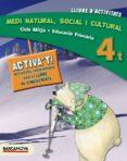 MEDI NATURAL SOCIAL I CULTURAL 4º PRIMARIA LLIBRE D´ACTIVITATS ED 2014 - 9788448933326 - VV.AA.