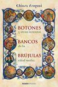 BOTONES, BANCOS, BRUJULAS Y OTROS INVENTOS DE LA EDAD MEDIA - 9788449321726 - CHIARA FRUGONI