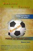 """FUTBOLITIS """"FUTBOL EN ESTADO PURO"""" - 9788461285426 - MARCIO LOPEZ"""