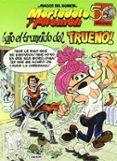 MAGOS DEL HUMOR Nº 112: BAJO EL BRAMIDO DEL TRUENO - 9788466627726 - FRANCISCO IBAÑEZ