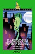EL ASESINATO DE LA PROFESORA DE LENGUA - 9788466762526 - JORDI SIERRA I FABRA