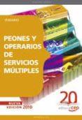 PEONES Y OPERARIOS DE SERVICIOS MULTIPLES: TEMARIO - 9788468106526 - VV.AA.