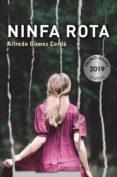 ninfa rota (ebook)-alfredo gomez cerda-9788469857526