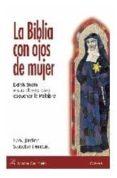 LA BIBLIA CON OJOS DE MUJER - 9788472396326 - FRANCISCO JAVIER SANCHO FERMIN