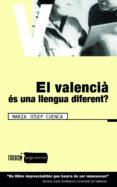 EL VALENCIA ES UNA LLENGUA DIFERENT - 9788481314526 - MARIA JOSEP CUENCA