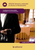 (I.B.D.)SERVICIO DE ATENCION AL CLIENTE EN RESTAURANTE. HOTR0608 SERVICIOS DE RESTAURANTE - 9788483646526 - VV.AA.