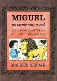 MIGUEL, UN CUENTO MUY MORAL EN CINCO CAPÍTULOS Y UN PRÓLOGO - 9788484643326 - VV.AA.
