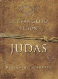 EL EVANGELIO SEGUN JUDAS - 9788489367326 - JEFFREY ARCHER