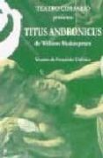 TITUS ANDRONICUS - 9788489987326 - WILLIAM SHAKESPEARE
