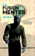 la fusión de mentes (ebook)-jack dann-9788490183526