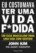 Descargar bestseller ebooks gratis EU COSTUMAVA TER UMA VIDA F*DIDA in Spanish