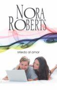 MIEDO AL AMOR (EBOOK) - 9788491704126 - NORA ROBERTS