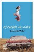 EL CASTELL DE VIDRE - 9788492406326 - JEANETTE WALLS