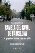 rambla del raval de barcelona:de apropiaciones viandantes y proce sos sociales (montesinos)-gerard horta-9788492616626