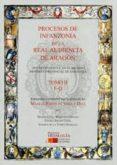 PROCESOS DE INFANZONIA DE LA REAL AUDIENCIA DE ARAGON - 9788494023026 - MANUEL PARDO DE VERA Y DIAZ