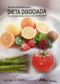 DIETA DISOCIADA - 9788494477126 - GERDA NUDELMANN